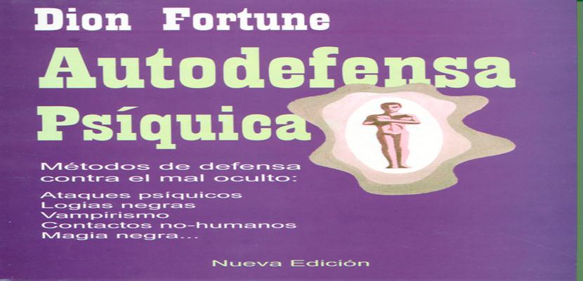 Autodefensa psíquica Dion Fortune  1